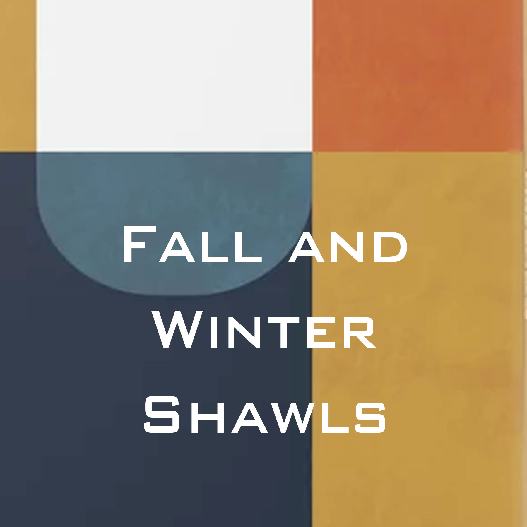 Fall/Winter Shawls