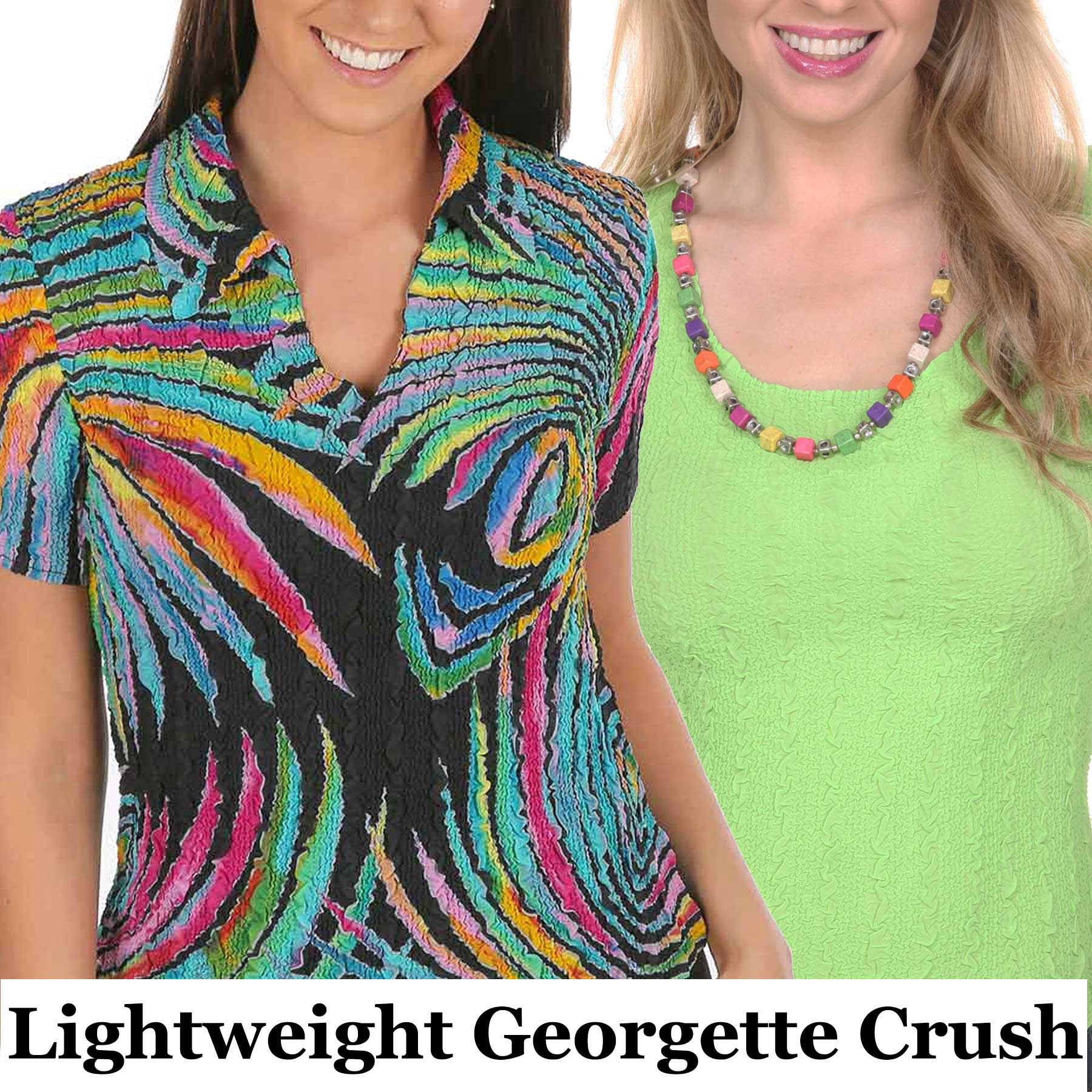 Georgette Crush Collection