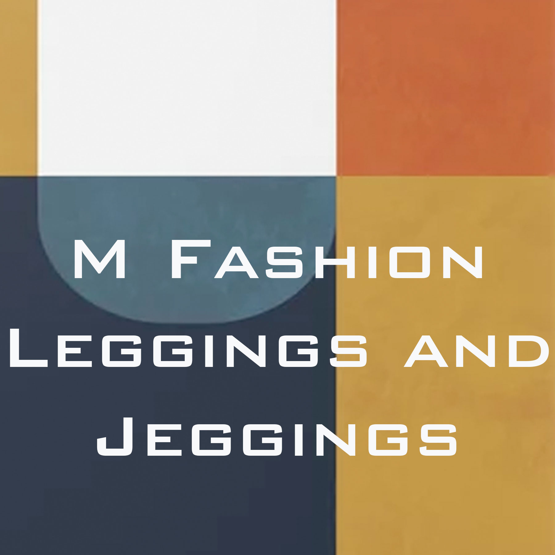 Wholesale M Fashion Leggings and Jeggings