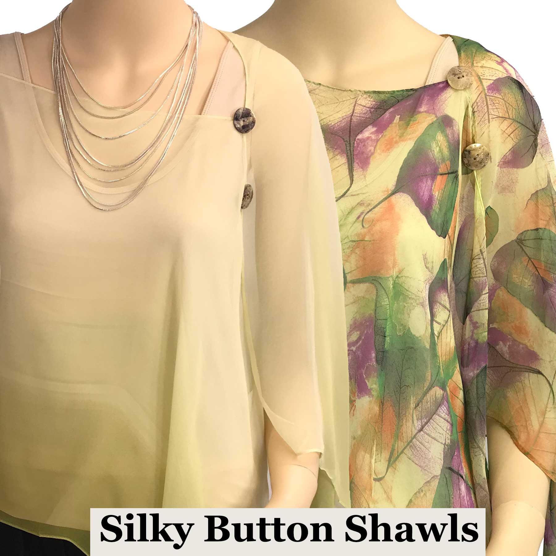 Silky Button Shawl (Two Button Chiffon)
